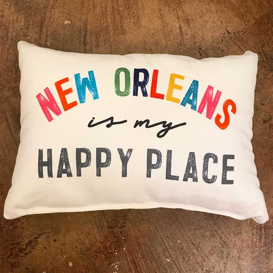 New Orleans Is My Happy Place Pillow Forever New Orleans